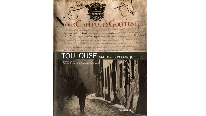 Toulouse : archives remarquables