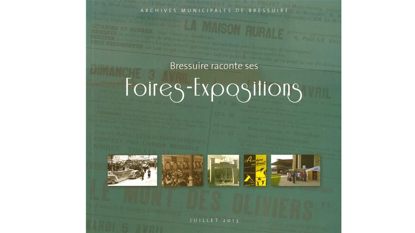 Bressuire raconte ses Foires-Expositions