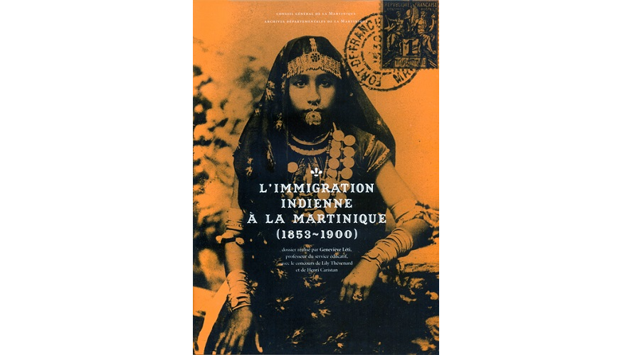 L'immigration indienne à la Martinique, 1853-1900