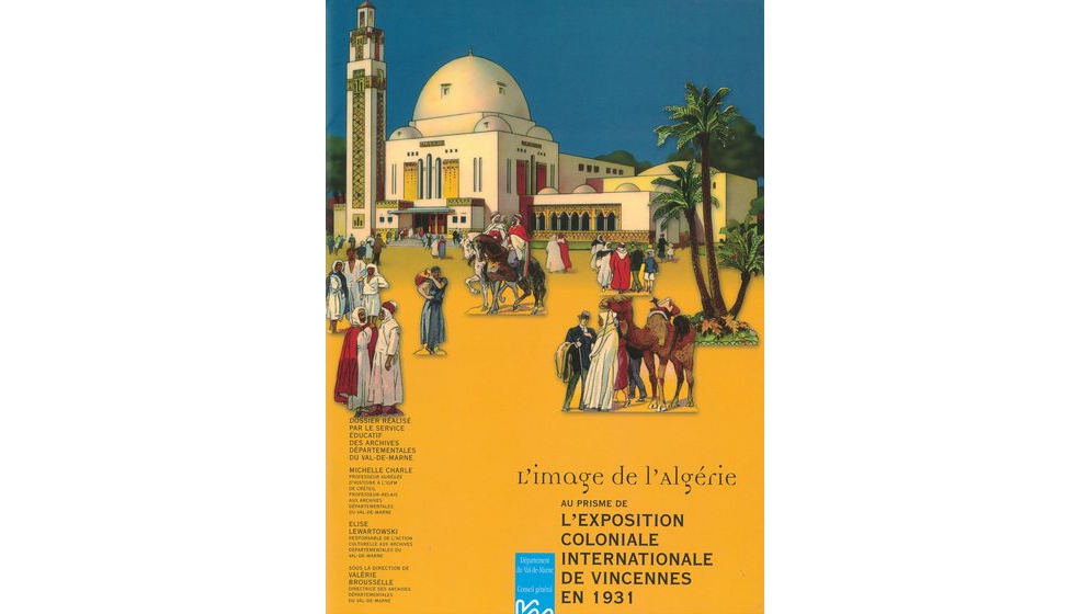 L'image de l'Algérie au prisme de l'exposition coloniale internationale de Vincennes en 1931