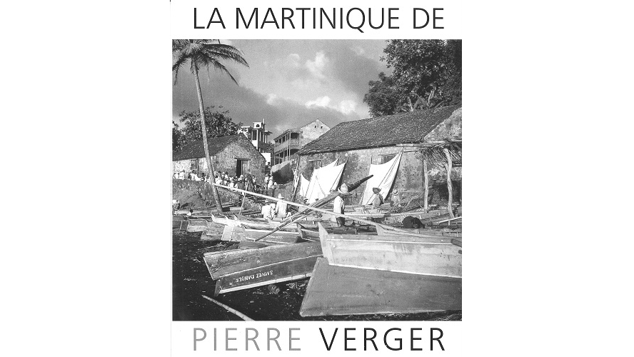La Martinique de Pierre Verger