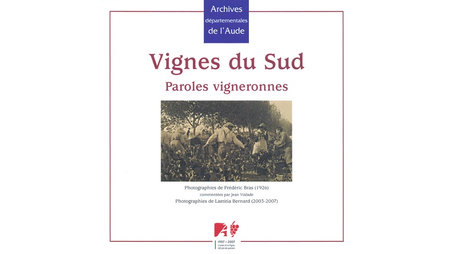 Vignes du Sud. Paroles vigneronnes